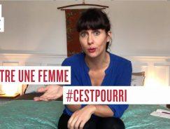 être une femme #cestpourri